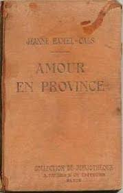 Jeanne Ramel Cals - Amour en province